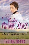 Under Prairie Skies